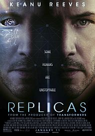 "Movie poster for ""REPLICAS"""