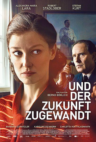 """Filmplakat für """"Und der Zukunft zugewandt"""""""