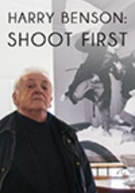 "Movie poster for ""HARRY BENSON: SHOOT FIRST"""