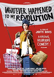 "Movie poster for ""WHATEVER HAPPENED TO MY REVOLUTION"""