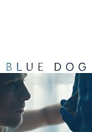 "Movie poster for ""BLUE DOG"""