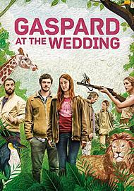 "Movie poster for ""GASPARD AT THE WEDDING"""
