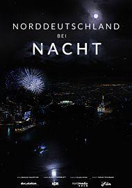 """Filmplakat für """"Norddeutschland bei Nacht"""""""