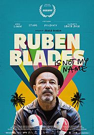 """Movie poster for """"RUBEN BLADES IS NOT MY NAME"""""""