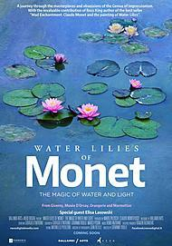 """Movie poster for """"WATER LILIES OF MONET- THE MAGIC OF WATER AND LIGHT"""""""