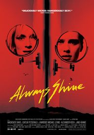 "Movie poster for ""ALWAYS SHINE"""