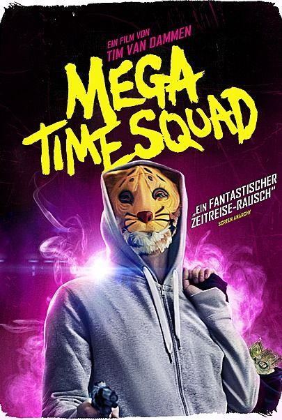 """Filmplakat für """"Mega Time Squad"""""""