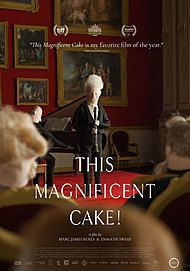 "Movie poster for ""THIS MAGNIFICENT CAKE!"""