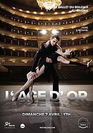"""Movie poster for """"THE GOLDEN AGE (BOLSHOI-PATHE LIVE)"""""""