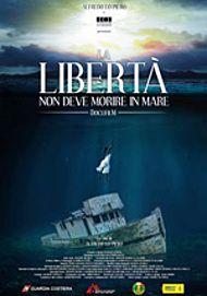 """Movie poster for """"LA LIBERTÀ NON DEVE MORIRE IN MARE"""""""