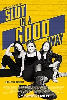 "Movie poster for ""SLUT IN A GOOD WAY"""