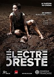 """Movie poster for """"ELECTRE/ORESTE (PATHE LIVE/COMEDIE FRANCAISE)"""""""