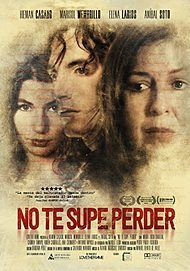"""Movie poster for """"NO TE SUPE PERDER"""""""