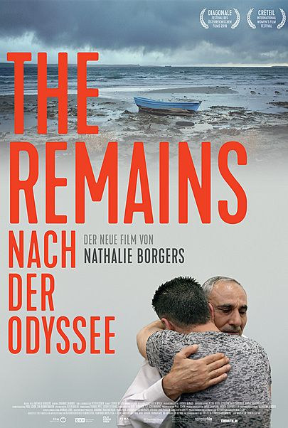 "Movie poster for ""The Remains - Nach der Odyssee - Kinostart in Österreich"""