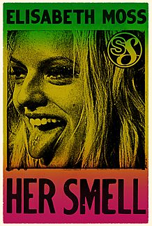 "Movie poster for ""HER SMELL"""
