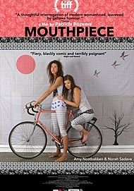 "Movie poster for ""MOUTHPIECE"""