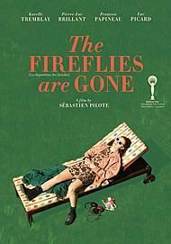 "Movie poster for ""THE FIREFLIES ARE GONE"""