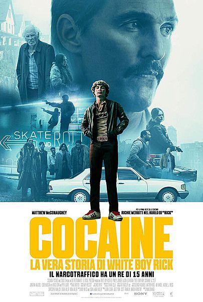 """Movie poster for """"COCAINE – LA VERA STORIA DI WHITE BOY RICK"""""""
