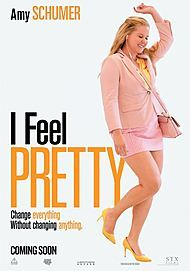 "Movie poster for ""I FEEL PRETTY"""