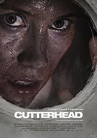 "Movie poster for ""CUTTERHEAD"""
