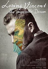 "Movie poster for ""LOVING VINCENT: THE IMPOSSIBLE DREAM"""