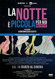 "Movie poster for ""LA NOTTE È PICCOLA PER NOI """