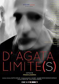 "Movie poster for ""D'AGATA - LIMITE(S)"""