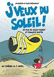 """Movie poster for """"J'VEUX DU SOLEIL"""""""