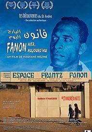 "Movie poster for ""FANON HIER, AUJOURD'HUI"""
