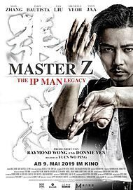 """Movie poster for """"MASTER Z: IP MAN LEGACY"""""""