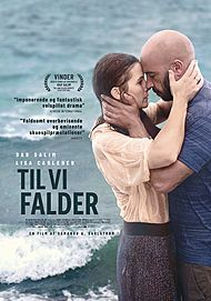 "Movie poster for ""TIL VI FALDER"""