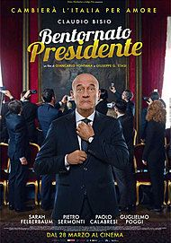 "Movie poster for ""BENTORNATO PRESIDENTE!"""