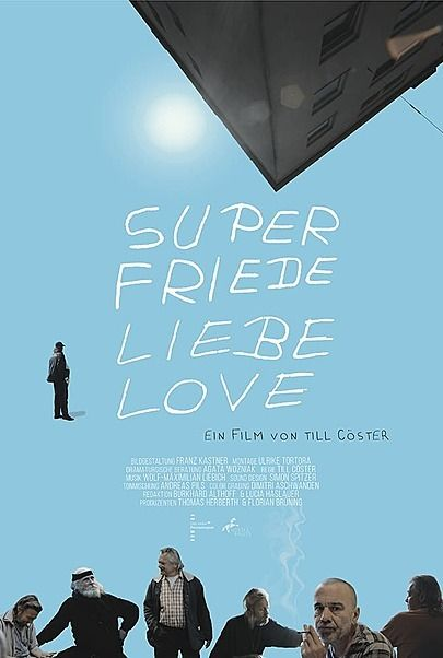 """Filmplakat für """"SUPER FRIEDE LIEBE LOVE"""""""