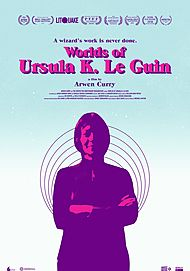 "Movie poster for ""WORLDS OF URSULA K. LE GUIN"""