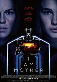 """Movie poster for """"I AM MOTHER"""""""