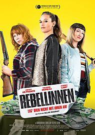 """Filmplakat für """"REBELLINNEN - LEG DICH NICHT MIT IHNEN AN!"""""""