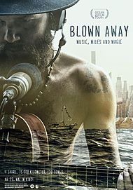 "Movie poster for ""BLOWN AWAY - MUSIC, MILES AND MAGIC"""
