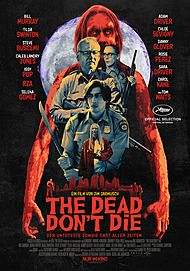 "Movie poster for ""THE DEAD DON'T DIE"""