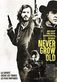 "Movie poster for ""NEVER GROW OLD"""