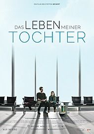"""Filmplakat für """"DAS LEBEN MEINER TOCHTER"""""""
