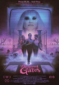 "Movie poster for ""BEYOND THE GATES"""