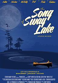"""Movie poster for """"THE SONG OF SWAY LAKE"""""""