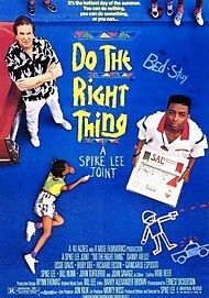 "Filmplakat für ""DO THE RIGHT THING"""