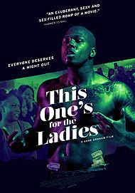 "Movie poster for ""THIS ONE'S FOR THE LADIES"""