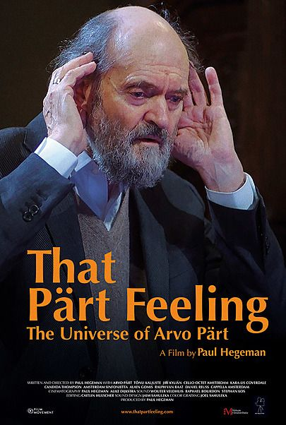 """Movie poster for """"THAT PART FEELING - THE UNIVERSE OF ARVO PART"""""""