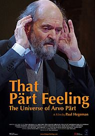 "Movie poster for ""THAT PART FEELING - THE UNIVERSE OF ARVO PART"""