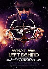 "Movie poster for ""WHAT WE LEFT BEHIND: LOOKING BACK AT DEEP SPACE NINE"""
