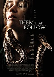 "Movie poster for ""THEM THAT FOLLOW"""