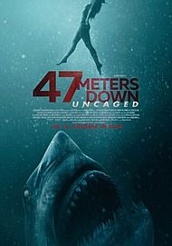 "Filmplakat für ""47 METERS DOWN: UNCAGED"""