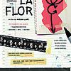"""Movie poster for """"LA FLOR """""""